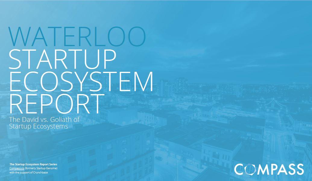 Waterloo Startup Ecosystem Report