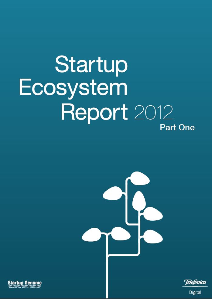 Global Startup Ecosystem Report 2012