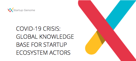 COVID-19 CRISIS: GLOBAL KNOWLEDGE BASE FOR STARTUP ECOSYSTEM ACTORS